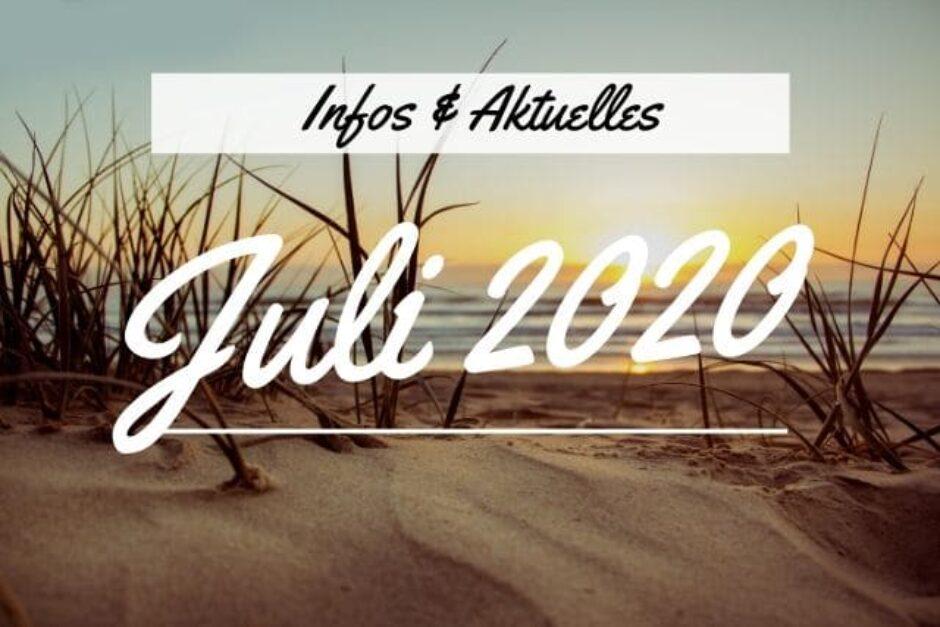 Aktuelles im Juli 2020